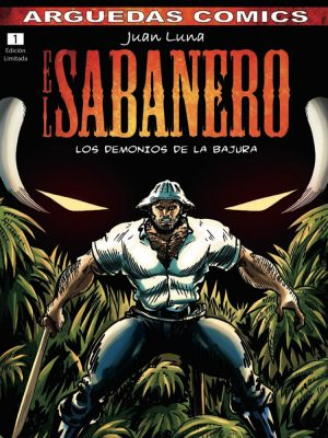 Juan Luna El Sabanero #01 – Los demonios de la bajura